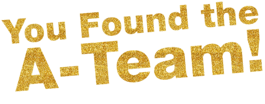 you-found-the-a-team-words-in-gold